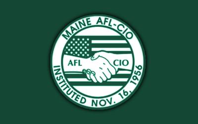Maine AFL-CIO Resolutions