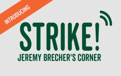 Introducing Strike!: Jeremy Brecher's Corner