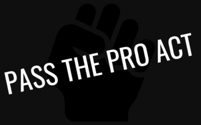 Why the PRO Act Matters